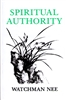 Spiritual Authority by Watchman Nee
