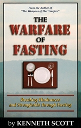 Warfare Of Fasting by Kenneth Scott