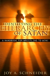 Identifying The Hierarchy Of Satan by Joy Schneider