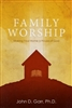 Family Worship by John Garr
