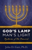 Gods Lamp Mans Light by John Garr