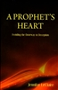 A Prophets Heart by Jennifer LeClaire