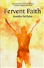 Fervent Faith by Jennifer LeClaire