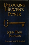 Unlocking Heavens Power by John Paul Jackson
