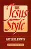 Jesus Style by Gayle Erwin