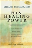 His Healing Power by Lilian Yeomans