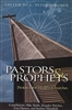 Pastors and Prophets by C Peter Wagner