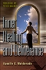 Inner Healing and Deliverance by Guillermo Maldonado