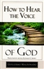 How to Hear the Voice of God by Guillermo Maldonado