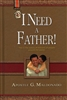 I Need a Father by Guillermo Maldonado