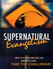 Supernatural Evangelism Study Guide by Guillermo Maldonado