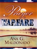 From Prayer to Warfare Study Guide by Guillermo Maldonado