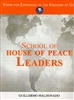 School of Houses of Peace Leaders Study Guide by Guillermo Maldonado