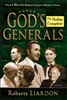 Gods Generals The Healing Evangelists by Roberts Lairdon