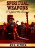 Spiritual Weapons to Defeat the Enemy by Rick Renner