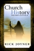 Church History The First Century by Rick Joyner