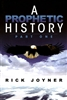 Prophetic History Part One