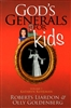 Gods Generals for Kids Volume 1 Kathryn Kuhlman by Roberts Lairdon and Olly Goldenberg