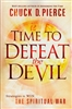 Time To Defeat The Devil by Chuck Pierce