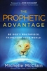 Prophetic Advantage by Michelle McClain