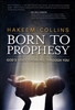 Born to Prophesy by Hakeem Collins