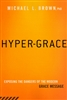 Hyper Grace by Michael Brown