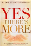 Yes Theres More by R Loren Sandford