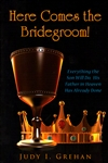 Here Comes the Bridegroom by Judy Grehan