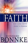 Faith the Link With Gods Power by Reinhard Bonnke