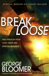 Break Loose by George Bloomer
