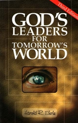 God's Leaders for Tomorrow's World by Harold Eberle