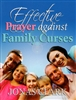 Effective Prayer Against Family Curses by Jonas Clark