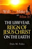 1000 Year Reign of Jesus Christ on the Earth by Dale Sides