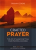 Crafted Prayer by Graham Cooke