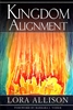 Kingdom Alignment by Lora Allison