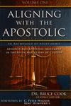 Aligning With the Apostolic Volume One Edited by Bruce Cook
