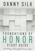Foundations of Honor Study Guide with Danny Silk