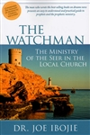 Watchman The Ministry of the Seer in the Local Church