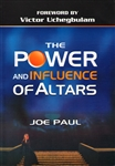 Power and Influence of Altars by Joe Paul