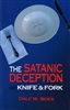 Satanic Deception of Knife and Fork by Dale Sides