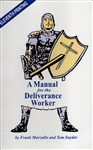 Manual for the Deliverance Worker by Frank Marzullo and Tom Snyder
