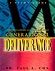Understanding And Implementing Generational Deliverance DVD by Paul Cox