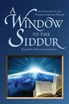 A Window to the Siddur