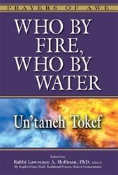 Who By Fire, Who By Water—Un'taneh Tokef