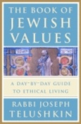 Book of Jewish Values: A Day-by-Day Guide to Ethical Living, The