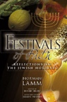 FESTIVALS OF FAITH: REFLECTIONS ON THE JEWISH HOLIDAYS