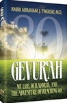 Gevurah My Life, Our World, and the Adventure of Reaching 80