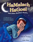 HaMalach HaGoel and Other Bedtime Stories