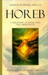 Horeb: A Philosophy Of Jewish Laws And Observances