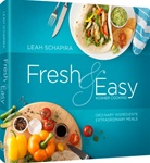 Fresh and Easy Kosher Cooking by Leah Schapira